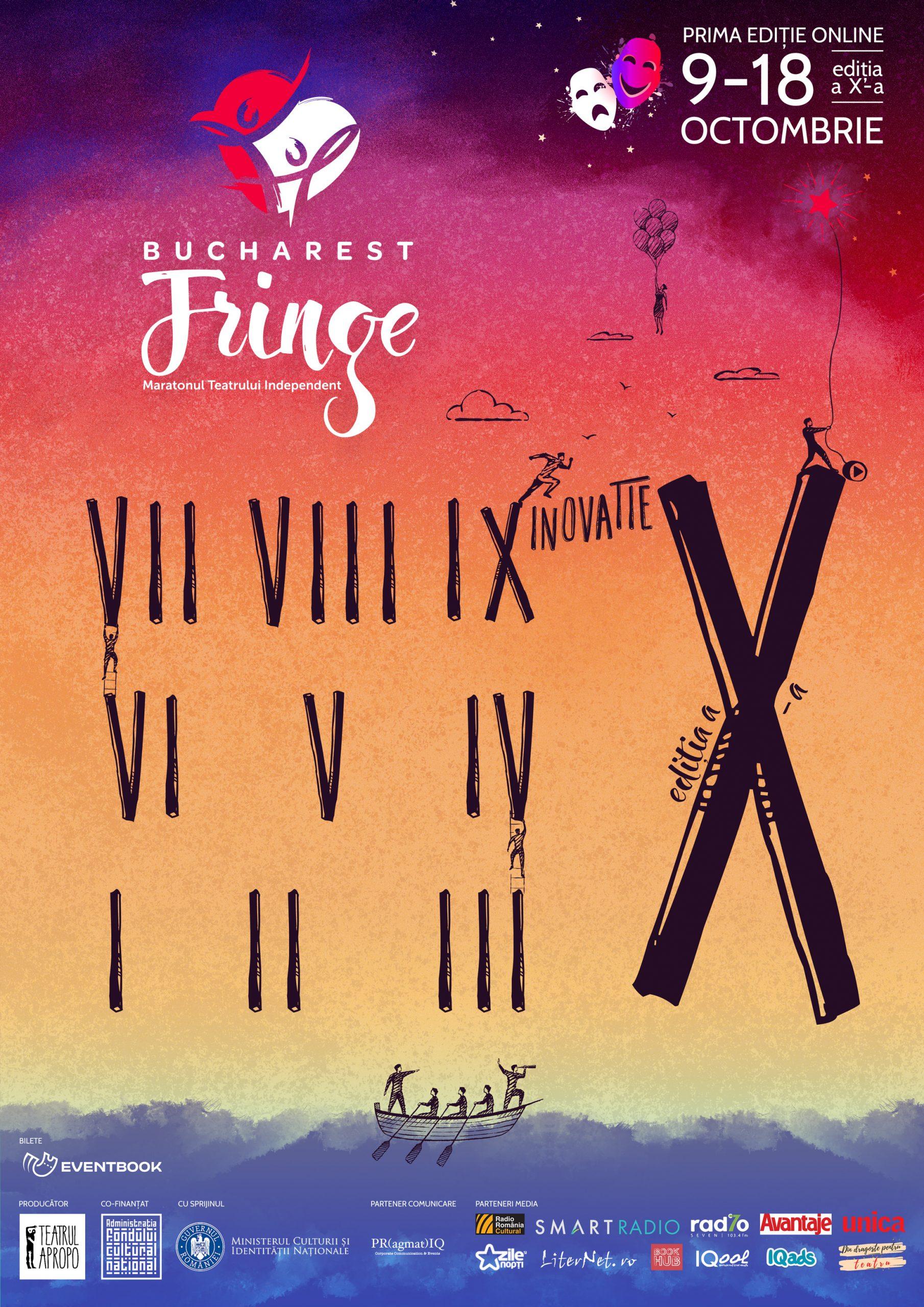 ♦ Bucharest Fringe ♦ – Maratonul Teatrului Independent – ediție aniversară