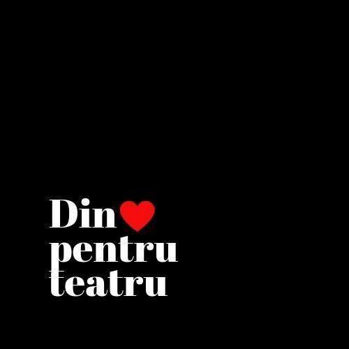 Din dragoste pentru teatru